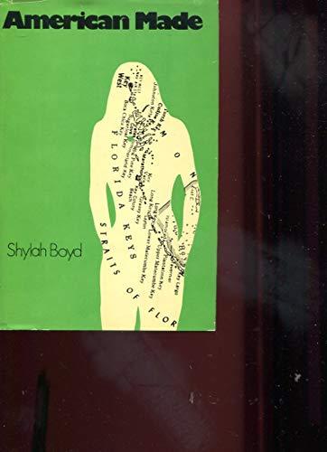 American Made: Boyd, Shylah