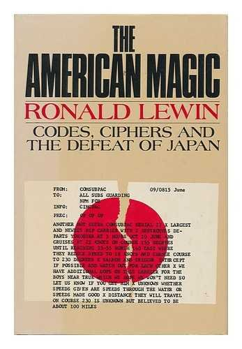9780374104177: The American Magic: Codes, Ciphers and the Defeat of Japan