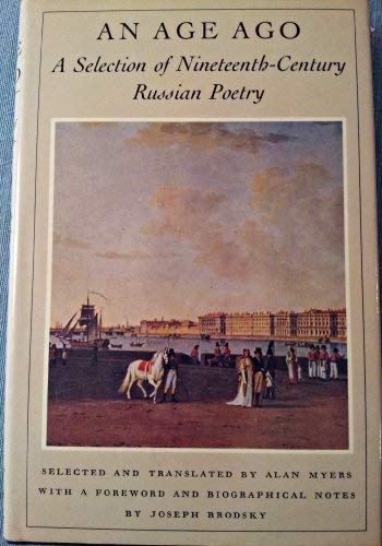 9780374104429: An Age Ago: A Selection of Nineteenth Century Russian Poetry (English and Russian Edition)
