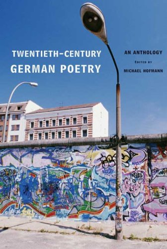 Twentieth-Century German Poetry; An Anthology: Michael Hofmann, editor