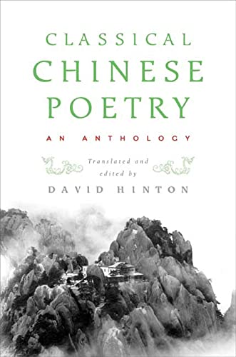 9780374105365: Classical Chinese Poetry: An Anthology