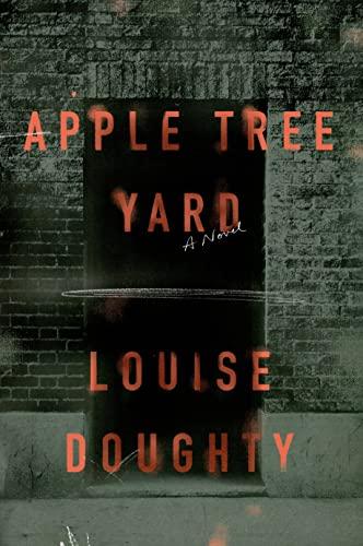 9780374105679: Apple Tree Yard: A Novel