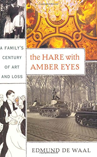 9780374105976: The Hare with Amber Eyes: A Family's Century of Art and Loss