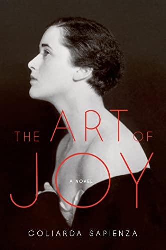 9780374106140: The Art of Joy: A Novel