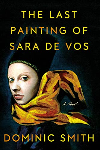 9780374106683: The Last Painting of Sara de Vos: A Novel