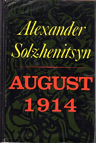 9780374106843: August 1914 ; Translated by Michael Glenny - [Uniform Title: Avgust Chetyrnadtsatogo. English]