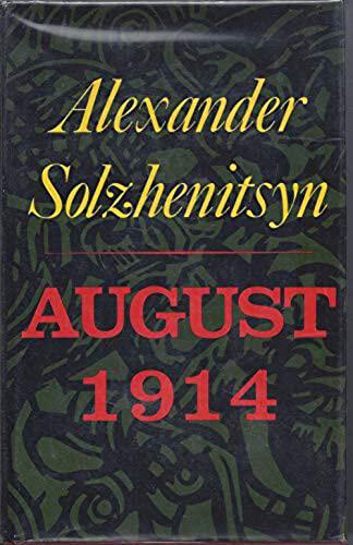 9780374106843: August 1914 ; Translated by Michael Glenny - [Uniform Title: Avgust Chetyrnadtsatogo. English]