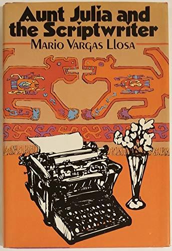 Aunt Julia and the Scriptwriter: Mario Vargas Llosa