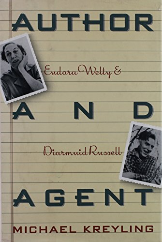 9780374107277: Author and Agent: Eudora Welty and Diarmuid Russell