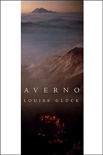Averno: Poems (Signed): Gluck, Louise