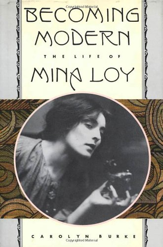 9780374109646: Becoming Modern: The Life of Mina Loy