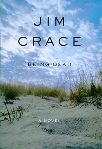 BEING DEAD: Crace, Jim