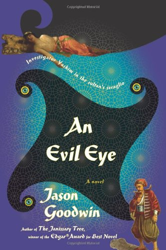 9780374110406: An Evil Eye: A Novel (Investigator Yashim)