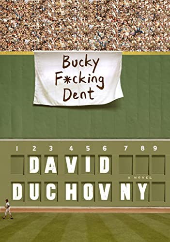 9780374110420: Bucky F*cking Dent