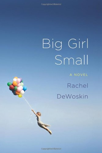 9780374112578: Big Girl Small: A Novel
