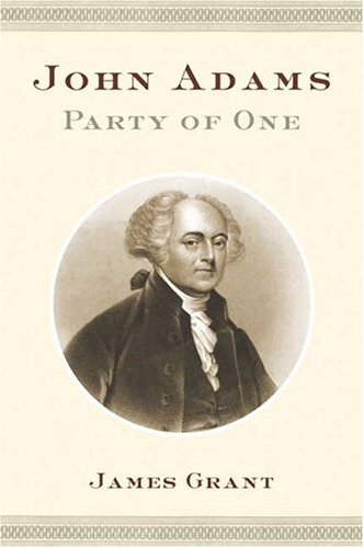 9780374113148: John Adams: Party of One