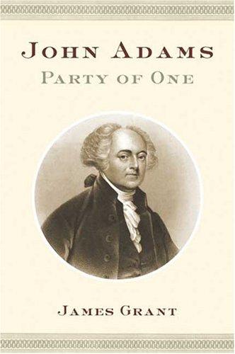 9780374113148: John Adams: Party of One