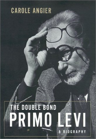 9780374113155: The Double Bond: Primo Levi - A Biography