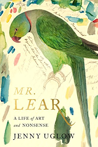 Book Cover: Mr. Lear: A Life of Art and Nonsense