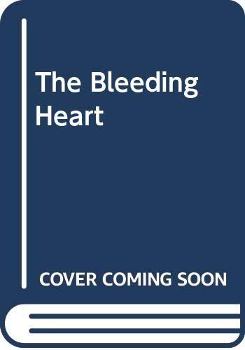 9780374114329: The Bleeding Heart
