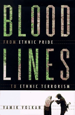 9780374114473: Blood Lines: From Ethnic Pride to Ethnic Terrorism