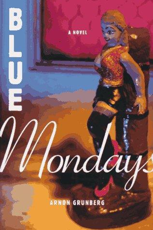 9780374114855: Blue Mondays
