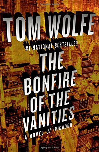 The Bonfire of the Vanities: Wolfe, Tom