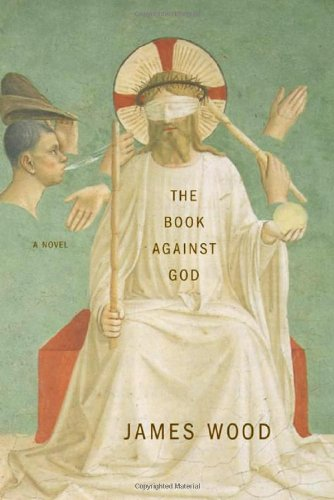 9780374115388: The Book Against God: A Novel