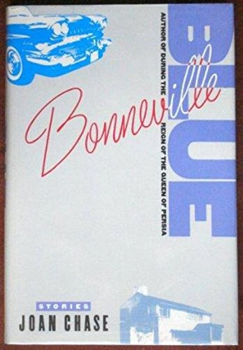 Bonneville Blue : Stories (SIGNED Plus SIGNED NOTE): Chase, Joan