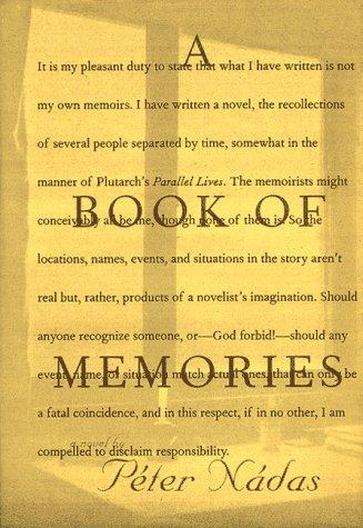 A Book of Memories: A Novel: Nadas, Peter