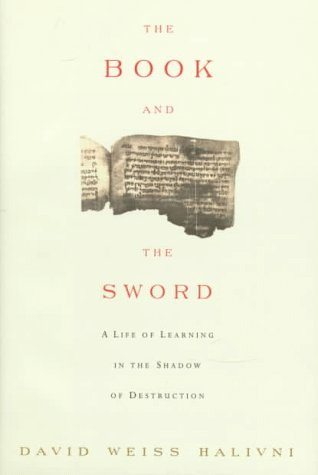 9780374115456: The Book and the Sword: A Life of Learning in the Shadow of Destruction