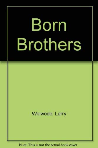9780374115531: Born Brothers