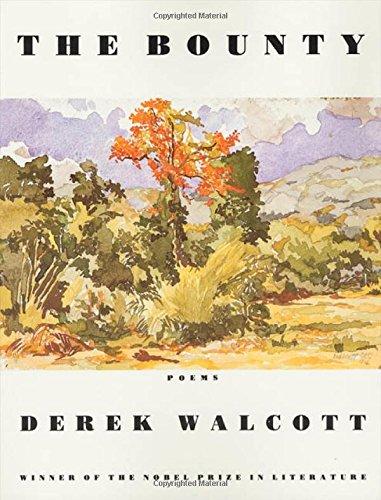 The Bounty: Derek Walcott