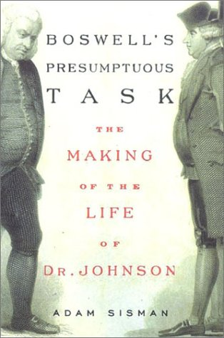 9780374115616: Boswell's Presumptuous Task: The Making of the Life of Dr. Johnson