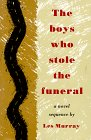9780374116033: The Boys Who Stole the Funeral: A Novel Sequence