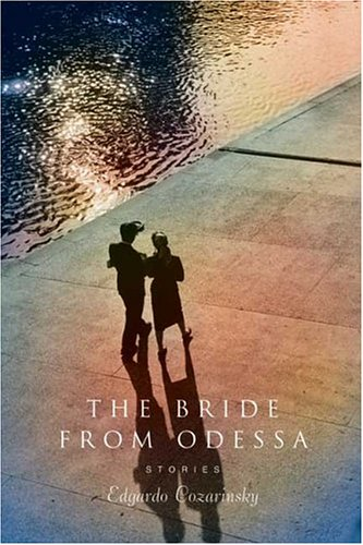 9780374116736: The Bride from Odessa: Stories