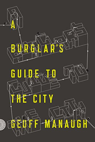 9780374117269: A Burglar's Guide to the City