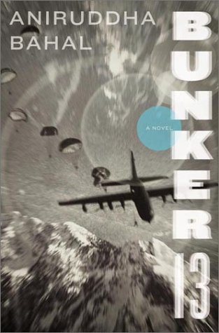 Bunker 13 *Signed and dated 1st US*: Bahal, Aniruddha