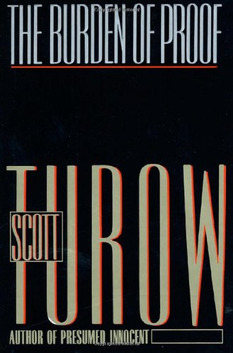 The Burden of Proof: Turow, Scott