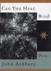 9780374118310: Can You Hear, Bird: Poems