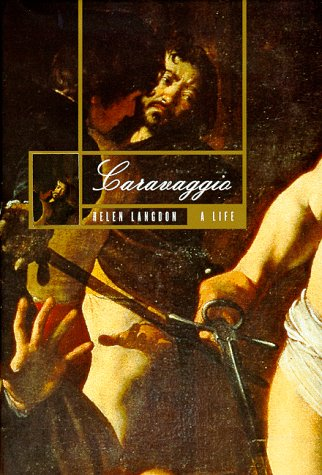 9780374118945: Caravaggio: A Life