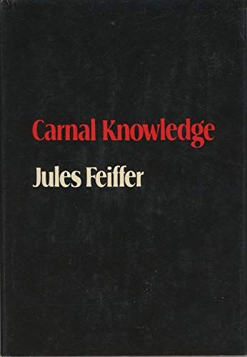 9780374119119: CARNAL KNOWLEDGE. [Hardcover] by
