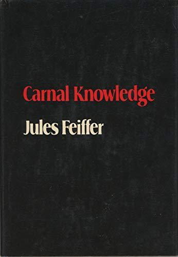 9780374119119: CARNAL KNOWLEDGE.