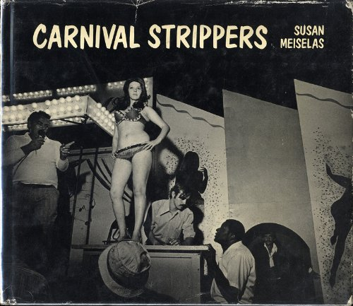 9780374119140: Carnival strippers