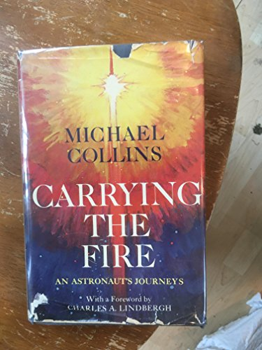 9780374119171: Carrying the Fire - an astronaut's journeys
