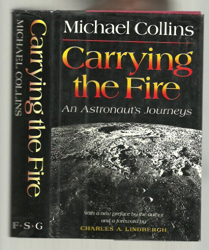 9780374119195: Carrying the Fire: An Astronaut's Journeys
