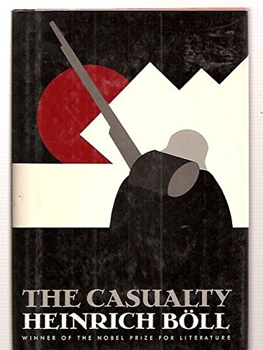The Casualty: Heinrich Boll