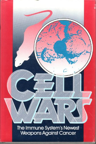 9780374120108: Cell Wars: The Cancer-Killers of the Immune System