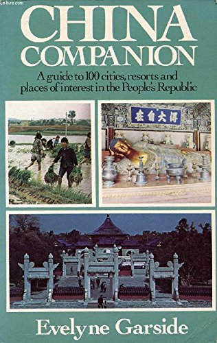 9780374121983: China companion: A guide to 100 cities, resorts, and places of interest in the People's Republic of China