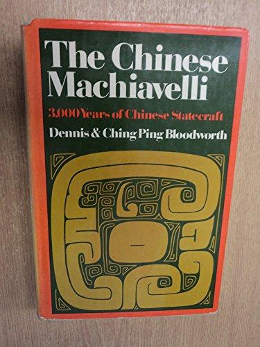 9780374122461: The Chinese Machiavelli : 3,000 Years of Chinese Statecraft